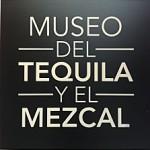 Le musée de la Téquila et du Mezcal